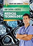 img - for Jump-Starting a Career in Medical Technology (Health Care Careers in 2 Years) book / textbook / text book