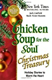 Chicken Soup for the Soul Christmas Treasury, Jack L. Canfield and Mark Victor Hansen, 0757306322