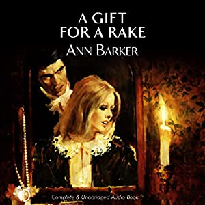 A Gift for a Rake Audiobook