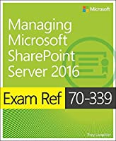 Exam Ref 70-339 Managing Microsoft SharePoint Server 2016 Front Cover