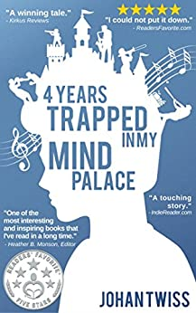 4 Years Trapped in My Mind Palace by [Twiss, Johan]