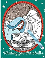 Waiting For Christmas: Advent Calendar | Christmas Colouring Book With Bible Verses For Kids Ages 5-10
