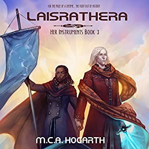 Laisrathera: Her Instruments, Book 3 Audiobook