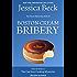 Boston Cream Bribery (The Donut Mysteries Book 32)