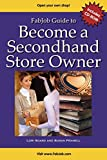 img - for FabJob Guide to Become a Secondhand Store Owner (With CD-ROM) (FabJob Guides) by Lori Soard (2010-01-01) book / textbook / text book