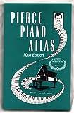 Pierce Piano Atlas, Bob Pierce, Larry Ashley, 0911138021