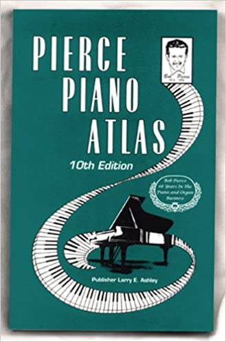 Pierce Piano Atlas 10th Edition