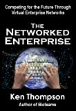 The Networked Enterprise, Ken Thompson, 0929652452
