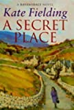 A Secret Place, Kate Fielding, 0752801414