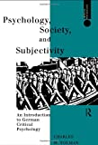 Psychology, Society and Subjectivity, Charles W. Tolman, 041508976X