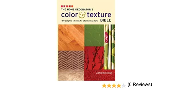 The home decorators color and texture bible