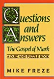 img - for Questions and Answers the Gospel of Mark (Quiz and Puzzle Book) book / textbook / text book