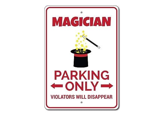Mago, mago signo decoración de señal de prohibido aparcar ...