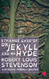 Strange Case of Dr Jekyll and Mr Hyde (Dyslexic-Friendly Edition), Robert Stevenson, 1489504397