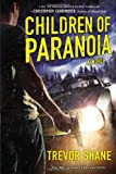 Children of Paranoia, Trevor Shane, 0451236912