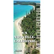 LA NOUVELLE-CALÉDONIE AUJOURD'HUI