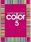 img - for Designer's Guide to Color 5 (Designer's Guide to Color) book / textbook / text book