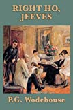 Right Ho, Jeeves, P. G. Wodehouse, 1604598409
