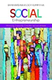 img - for Social Entrepreneurship: Working towards Greater Inclusiveness book / textbook / text book