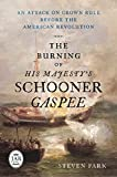 The Burning of His Majesty's Schooner Gaspee: An