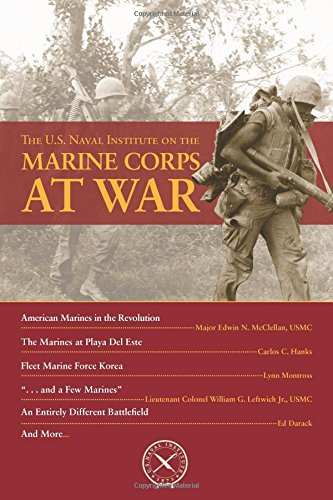 The U.S. Naval Institute on the Marine Corps at War (Chronicles) ()