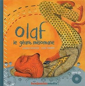 """Afficher """"Olaf le géant mélomane"""""""