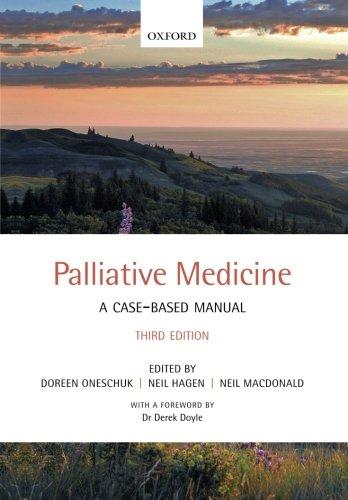 Palliative Medicine: A case-based manual by Neil MacDonald