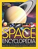 img - for Space Encyclopedia: A Tour of Our Solar System and Beyond (National Geographic Kids) book / textbook / text book