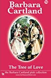 the tree of love the pink collection volume 74 by barbara cartland 2014 05 12
