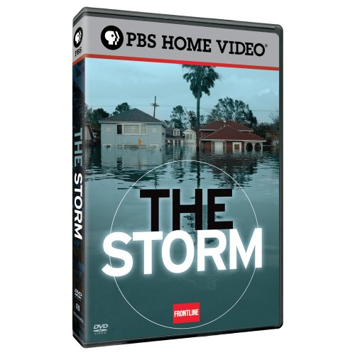 Frontline: The Storm by PBS