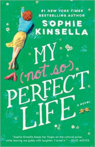 Amazon.fr - My Not So Perfect Life  A Novel - Sophie Kinsella - Livres add8c628c41