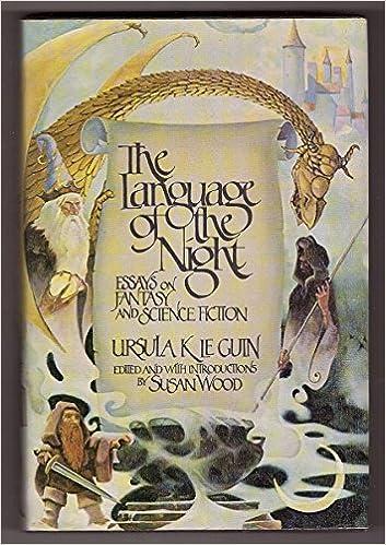 the language of the night essays on fantasy and science fiction  the language of the night essays on fantasy and science fiction ursula k  le guin susan wood  amazoncom books