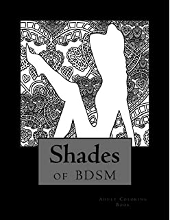 Shades Of BDSM Adult Coloring Book