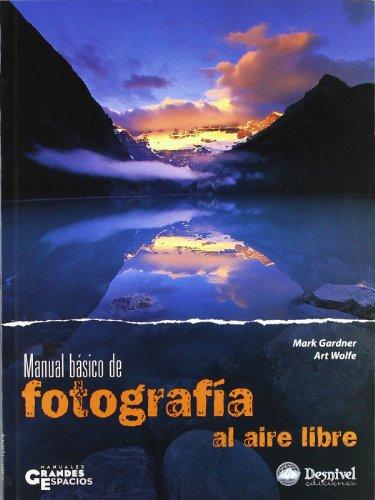 Descargar Libro Manual Basico De Fotografia Al Aire Libre Mark Gardner
