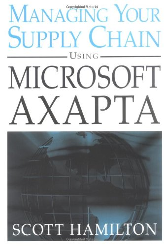 Download Managing Your Supply Chain Using Microsoft Axapta ebook