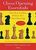 Chess Opening Essentials: The Ideas & Plans Behind ALL Chess Openings, The Complete 1. e4