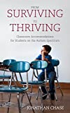 From Surviving to Thriving: Classroom Accommodations for Students on the Autism Spectrum