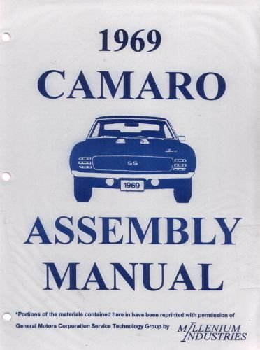 - A MUST FOR OWNERS, MECHANICS & RESTORERS - THE 1969 CHEVROLET CAMARO FACTORY ASSEMBLY INSTRUCTION MANUAL INCLUDES: Standard Camaro, Coupe, Z/28, Rally Sport, RS, LT, Super Sport, SS, Convertible. CHEVY 69