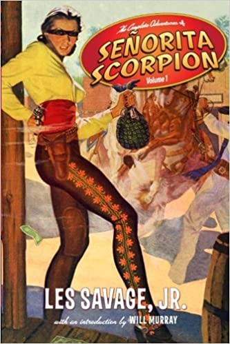Book The Complete Adventures of Senorita Scorpion Volume 1 by Les Savage Jr (2011-05-14)