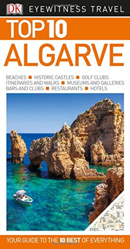 Top 10 Algarve (Eyewitness Top 10 Travel Guide)