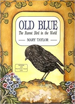 Book Old Blue The Rarest Bird in the World by Mary Taylor (1993-01-01)