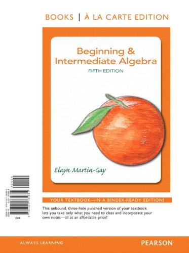 Beginning Intermediate Algebra Books a la Carte Edition 5th Edition