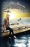 Seaweed, Elle Strauss, 1478368608