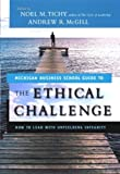 The Ethical Challenge: How to Lead with Unyielding Integrity