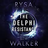 The Delphi Resistance: The Delphi Trilogy, Book 2