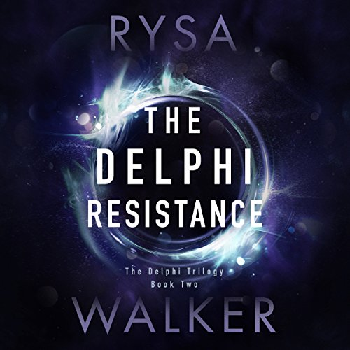 The Delphi Resistance: The Delphi Trilogy, Book 2 by Brilliance Audio