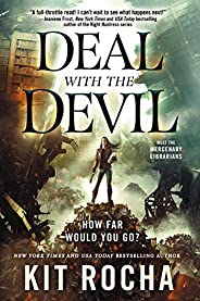 Deal with the Devil (Mercenary Librarians (1))