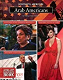 img - for Arab Americans (Successful Americans) by William Mark Habeeb (2009-01-30) book / textbook / text book