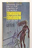 img - for TOMORROW AND TOMORROW [previously published as TOMORROW'S WORLD] book / textbook / text book