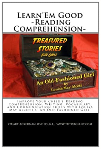 Learn'Em Good -Reading Comprehension- An Old-Fashioned Girl ...